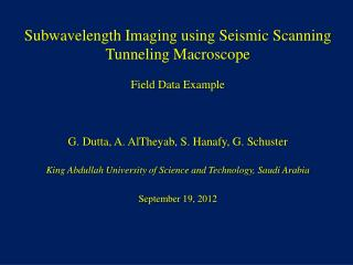 Subwavelength Imaging using Seismic Scanning Tunneling Macroscope Field Data Example