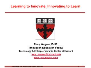 Learning to Innovate, Innovating to Learn