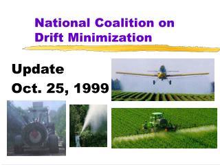 National Coalition on Drift Minimization