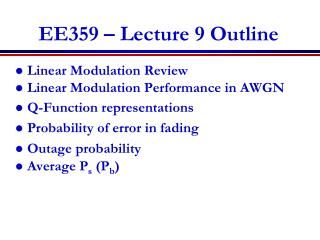 EE359 – Lecture 9 Outline