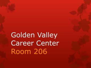 Golden Valley Career Center