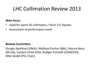 LHC Collimation Review 2013