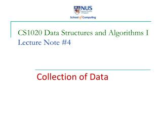 CS1020 Data Structures and Algorithms I Lecture  Note #4