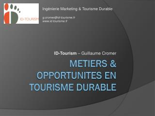 Metiers  &  opportunites  en tourisme durable