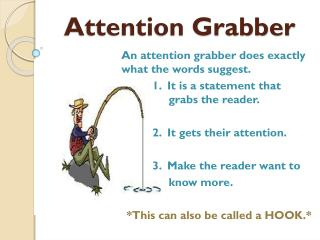Attention Grabber