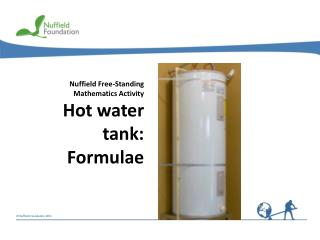 Nuffield Free-Standing Mathematics Activity Hot water tank: Formulae