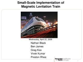 Small-Scale Implementation of Magnetic Levitation Train