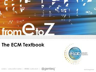 The ECM Textbook