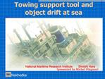 Towing support tool and object drift at sea