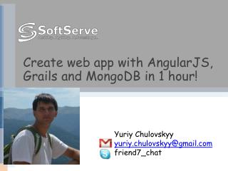 Create web app with  AngularJS , Grails and  MongoDB  in 1 hour!