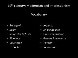 19 th  century: Modernism and Impressionism Vocabulary