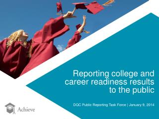 Reporting college and career readiness results to the public