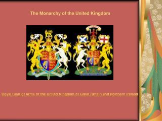 The Monarchy of the United Kingdom
