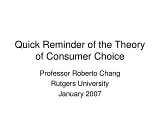 Quick Reminder of the Theory of Consumer Choice