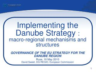 Implementing the Danube Strategy  : macro-regional mechanisms and structures
