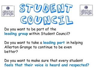Do you want to be part of the  leading group within Student Council?