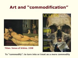 "Art and ""commodification"""