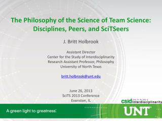 The Philosophy of the Science of Team Science: Disciplines, Peers, and  SciTSeers