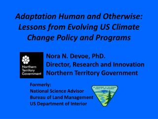 Adaptation Human and Otherwise:  Lessons from Evolving US Climate Change Policy and Programs