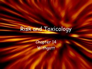 Risk and Toxicology