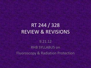 RT 244 / 328  REVIEW & REVISIONS
