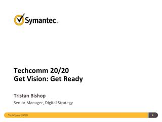Techcomm 20/20 Get Vision: Get Ready