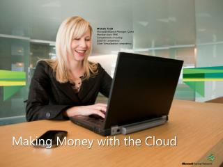 Making Money with the Cloud