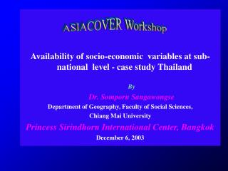 Availability of socio-economic  variables at sub-national  level - case study Thailand By
