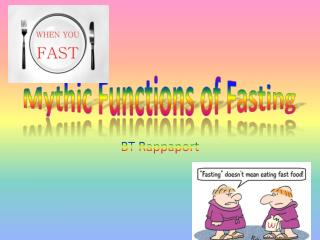 Mythic Functions of Fasting