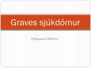 Graves sjúkdómur
