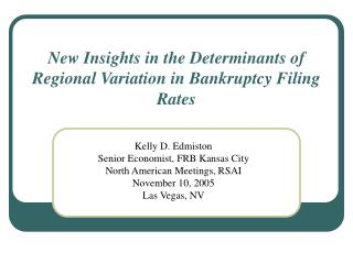 New Insights in the Determinants of Regional Variation in Bankruptcy Filing Rates