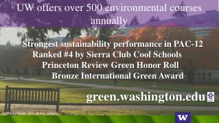 UW offers over 500 environmental courses annually