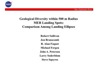 Geological Diversity within 500 m Radius MER Landing Spots:   Comparison Among Landing Ellipses