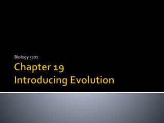 Chapter 19 Introducing Evolution