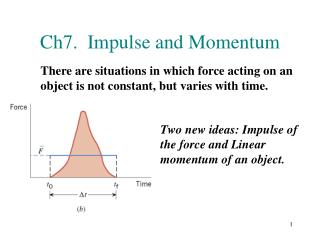 Ch7.  Impulse and Momentum