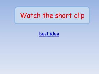 best idea