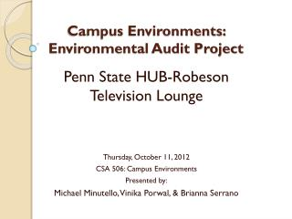 Campus Environments:  Environmental Audit Project