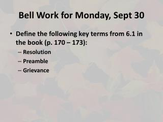 Bell Work for Monday, Sept 30