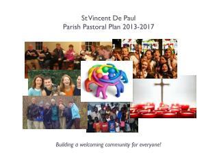 St Vincent De Paul Parish Pastoral Plan 2013-2017