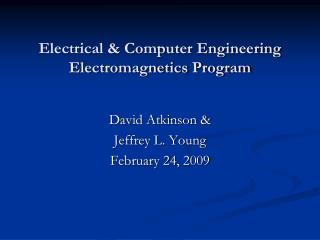Electrical & Computer Engineering Electromagnetics Program