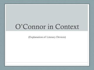 O'Connor in Context
