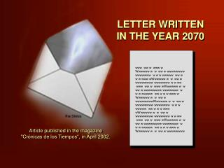 LETTER WRITTEN IN THE YEAR 2070