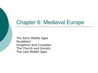 Chapter 6: Medieval Europe