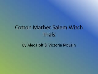 Cotton Mather Salem Witch Trials