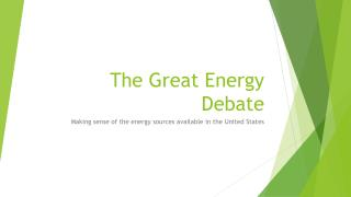 The Great Energy Debate