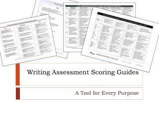 Writing Assessment Scoring Guides