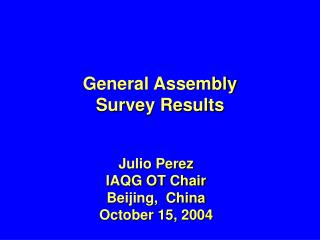 General Assembly Survey Results
