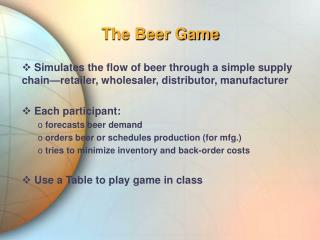 The Beer Game