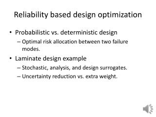 Reliability based design optimization