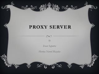 PROXY SERVER